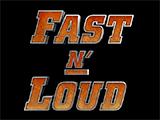 Fast N'Loud